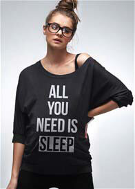 Queen Bee All You Need is Sleep Maternity Top by Mamagama